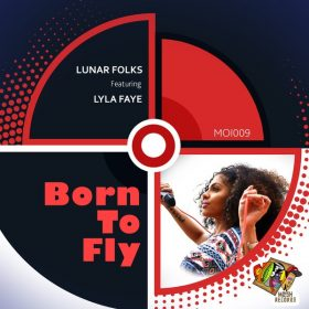 Lunar Folks, Lyla Faye - Born to Fly [MoIsh Records]