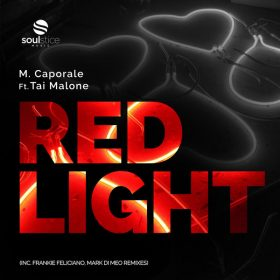 M. Caporale, Tai Malone - Red Light [Soulstice Music]