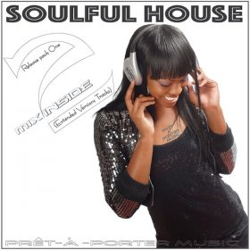 Mix2inside - Soulful House Pack One [Pret-A-porter Music]