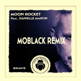Moon Rocket, Danielle Martin - Brave [Doomusic]