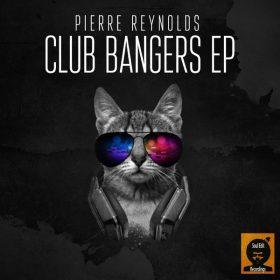 Pierre Reynolds - Club Bangers EP [Soul Edit Recordings]