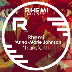 Rhemi, Anna Marie Johnson - Transform [Rhemi Music]