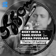 Ricky Inch, Tanel Kuusk, Jorma Puusaag - Theme Of Kadriorg [Ossom Records]