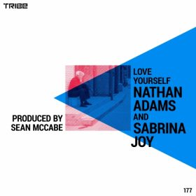 Sabrina Joy, Nathan Adams - Love Yourself [Tribe Records]