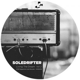 Soledrifter - Living the Dream, Vol. 2 [Peppermint Jam]