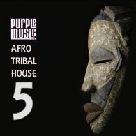 Various - Best of Afro & Tribal House 5 [Purple]
