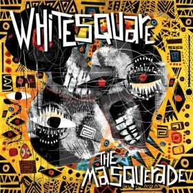 Whitesquare - The Masquerade [Gruuv]