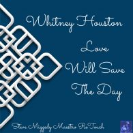 Whitney Houston - Love Will Save The Day [Bandcamp]