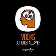 Yooks - Gotta Get Away EP [Unquantize]