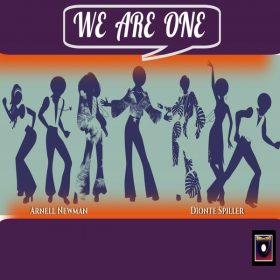 Arnell Newman, Dionte Spiller - We Are One (Body & Soul Mix) [Soulistic 360]