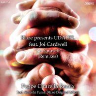 Blaze pres. UDAUFL feat. Joi Cardwell - Be Yourself (Remixes) [King Street]