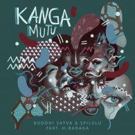 Boddhi Satva &, Spilulu - Kanga Mutu [Offering Recordings]