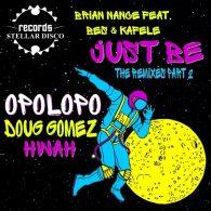 Brian Nance, Bes, Kafele - The Remixes, Pt. 2 [Stellar Disco Records]