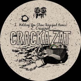 Crackazat, Waajeed - Holding You Close [Local Talk]
