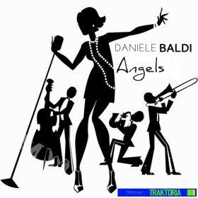 Daniele Baldi - Angels [Traktoria]
