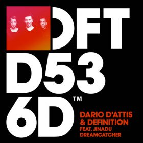 Dario D'Attis & Definition feat. Jinadu - Dreamcatcher [Defected]