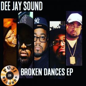 Dee Jay Sound - Broken Dance EP [POJI Records]