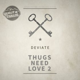 Deviate - Thugs Need Love 2 [Guesthouse]