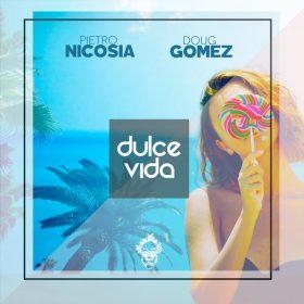 Doug Gomez, Pietro Nicosia - Dulce Vida [Merecumbe Recordings]