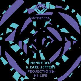 Henry Wu & Earl Jeffers - Projections EP [MCDE Recordings]