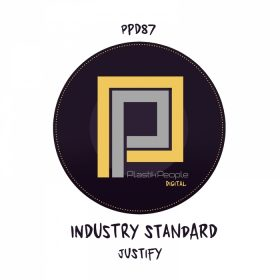 Industry Standard - Justify (DJ Passion Mixes) [Plastik People Recordings]