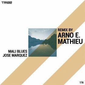 Jose Marquez - Mali Blues (Arno E. Mathieu Remixes) [Tribe Records]
