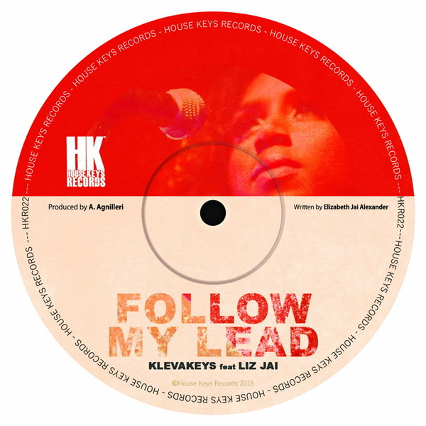 Klevakeys, Liz Jai - Follow My Lead [House Keys Records]