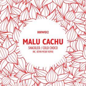 Malu Cachu - Shackled - Cold Choco [Hungarian Hot Wax]