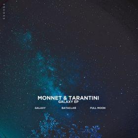 Monnet & Tarantini - Galaxy EP [SSOH]