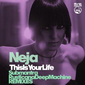 Neja - This Is Your Life [IRMA DANCEFLOOR]