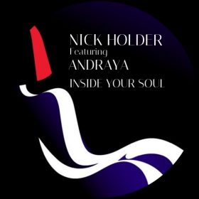 Nick Holder, Andraya - Inside Your Soul [DNH]
