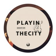 Playin' 4 The City - Mighty [Mamie's Records]