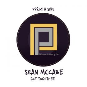 Sean McCabe - Get Together [Plastik People Recordings]