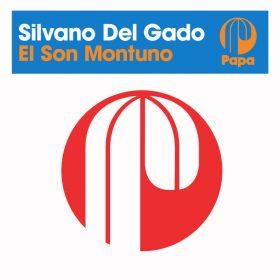 Silvano Del Gado - El Son Montuno [Papa Records]