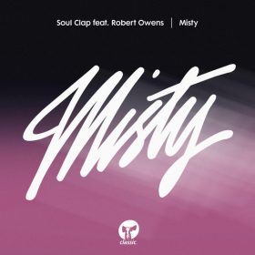 Soul Clap feat. Robert Owens - Misty (Remixes) [Classic Music Company]