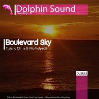 Tiziano Clima & Vito Vulpetti - Boulevard Sky [Dolphin Sound Recordings]