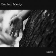 UNO, Mandy - Nawe [FOMP]