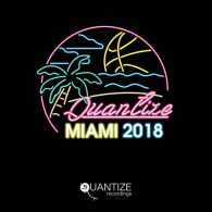 Various Artists - Quantize Miami Sampler 2018 [Quantize Recordings]