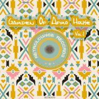 Various - Garden of Afro House, Vol. 1 [Retrolounge Records]