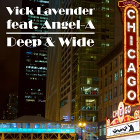 Vick Lavender, Angel-A - Deep & Wide [Gotta Keep Faith]