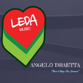 Angelo Draetta - Don't Stop This Groove [Leda Music]