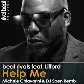 Beat Rivals, Lifford - Help Me [Rival Beat Records]