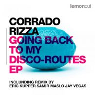 Corrado Rizza - Going Back To My Disco-Routes EP [LemonCut Records]