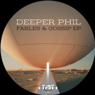 Deeper Phil - Fables & Gossip EP [DNH]