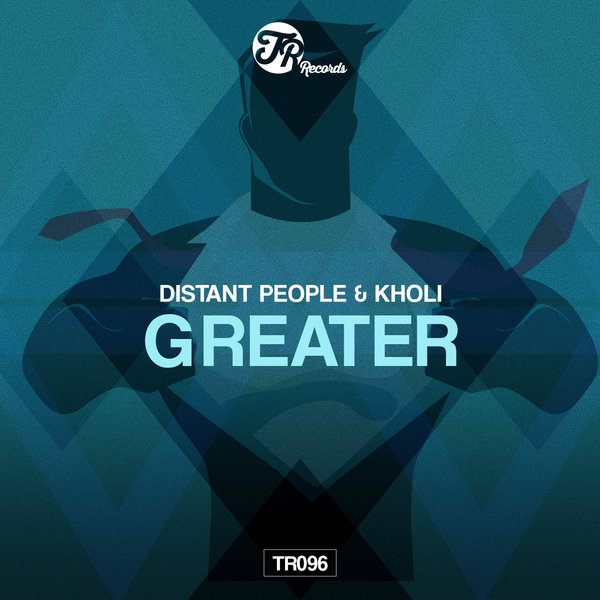 Distant People, Kholi - Greater [TR Records]
