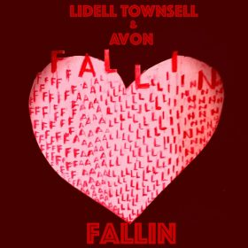 Lidell Townsell & Avon - Fallin [Maurice Joshua Digital]