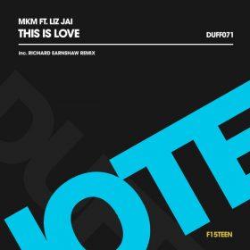 MKM, Liz Jai - This Is Love [Duffnote]