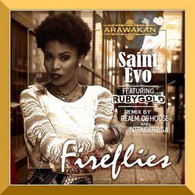 Saint Evo, RubyGold - FireFlies [Arawakan]