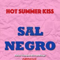 Sal Negro - Hot Summer Kiss [Ayize Songaa Recordings]