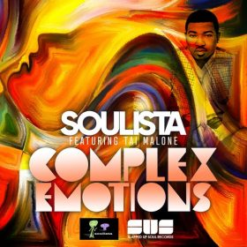 Soulista, Tai Malone - Complex Emotions [Slapped Up Soul Records]